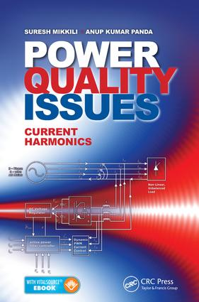 Power Quality Issues: Current Harmonics, 1st Edition (e-Book) book cover