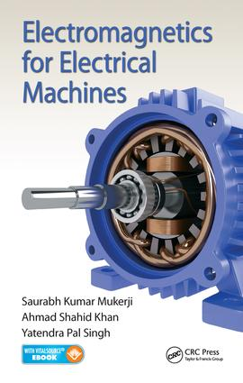Electromagnetics for Electrical Machines: 1st Edition (e-Book) book cover