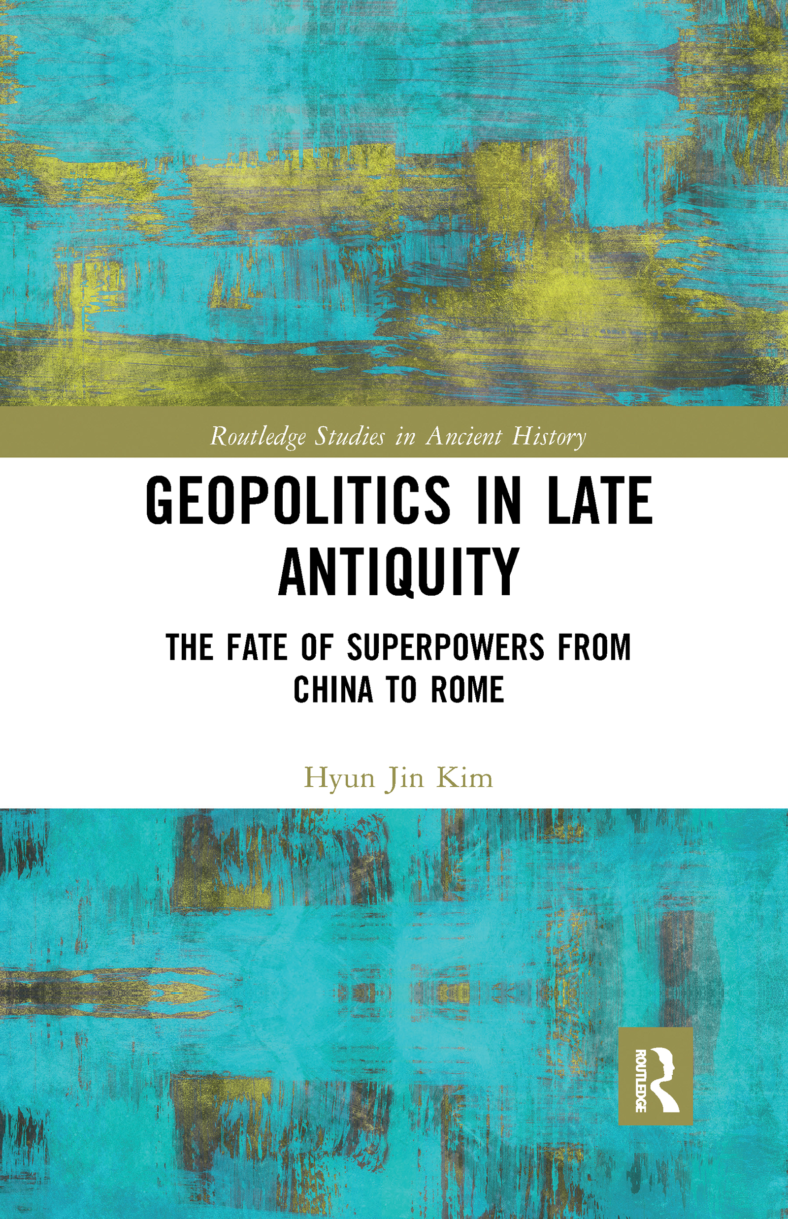 Geopolitics in Late Antiquity