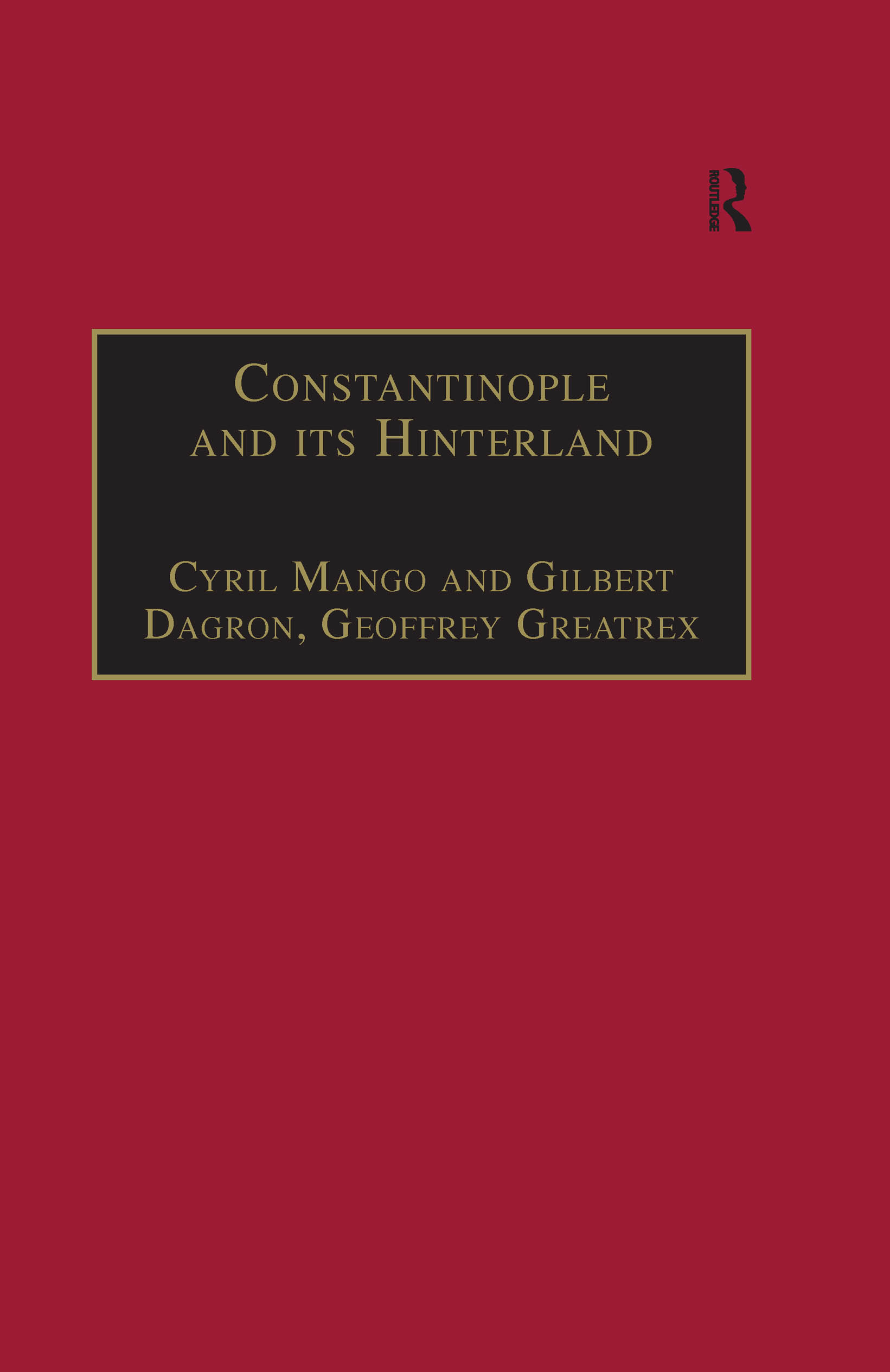 Constantinople and its Hinterland