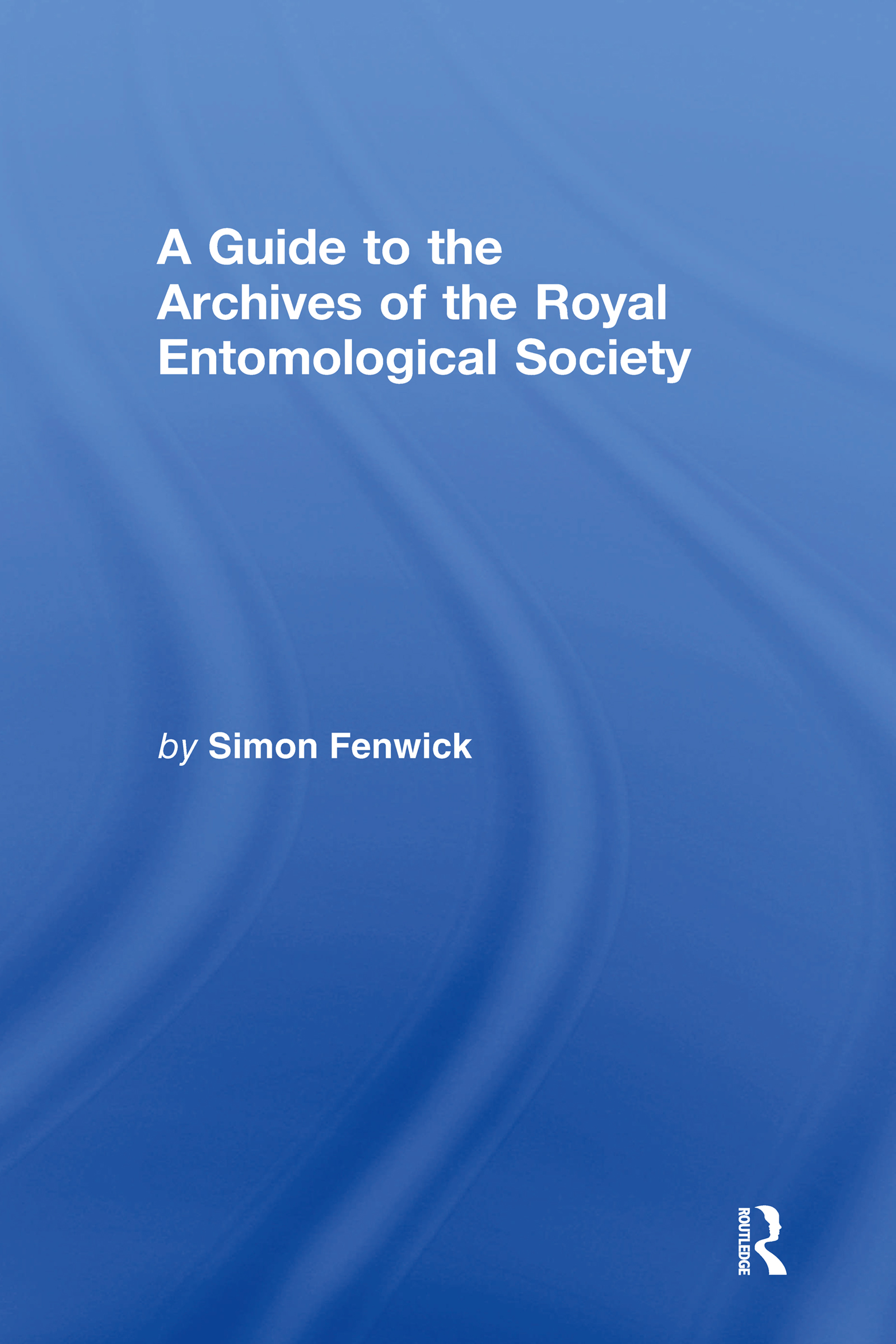 A Guide to the Archives of the Royal Entomological Society