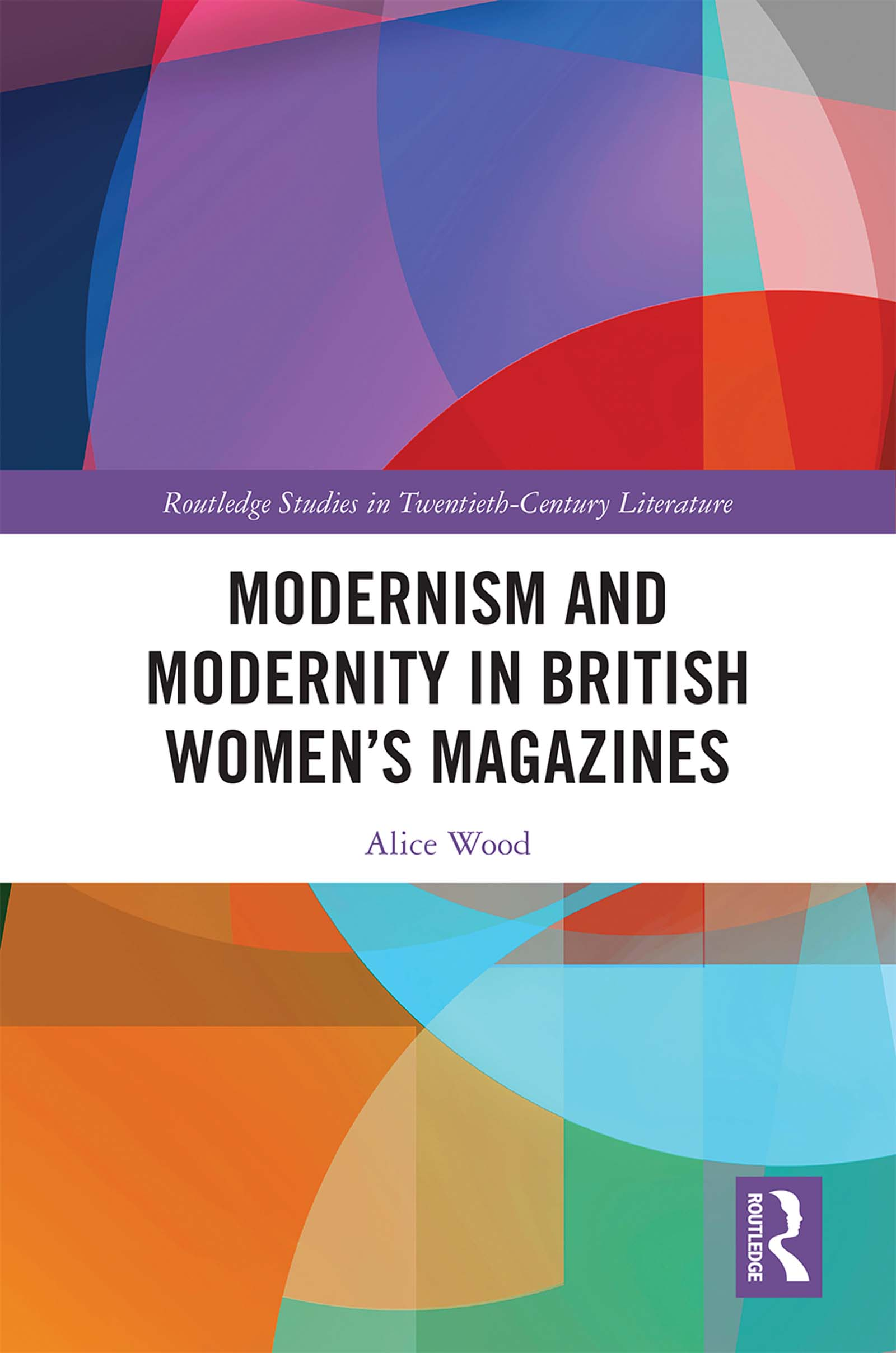 Modernism and Modernity in British Women's Magazines