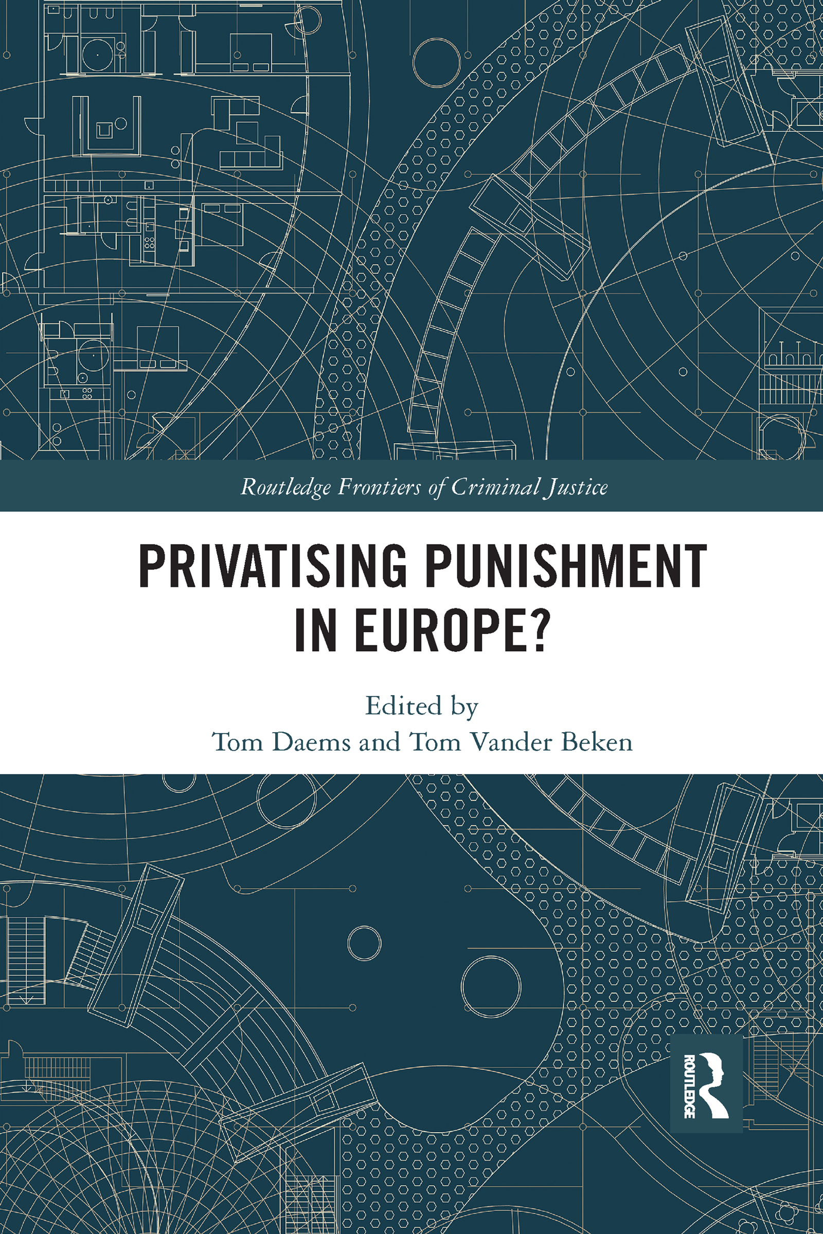 Privatising Punishment in Europe?