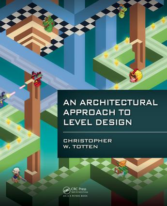 An Architectural Approach to Level Design book cover