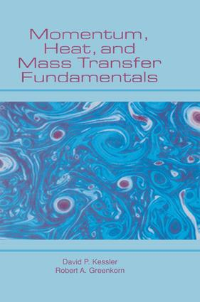 Momentum, Heat, and Mass Transfer Fundamentals: 1st Edition (Hardback) book cover