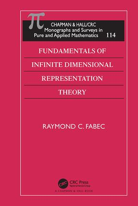 Fundamentals of Infinite Dimensional Representation Theory book cover