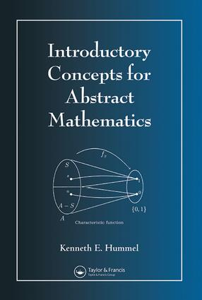 Introductory Concepts for Abstract Mathematics: 1st Edition (e-Book) book cover