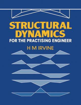 Structural Dynamics for the Practising Engineer: 1st Edition (Paperback) book cover