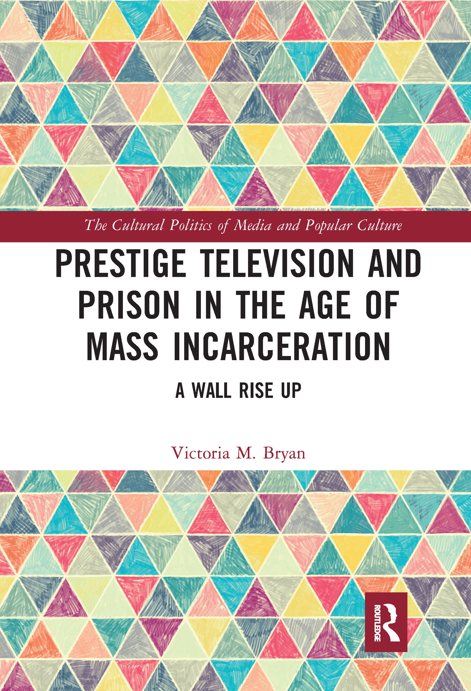 Prestige Television and Prison in the Age of Mass Incarceration