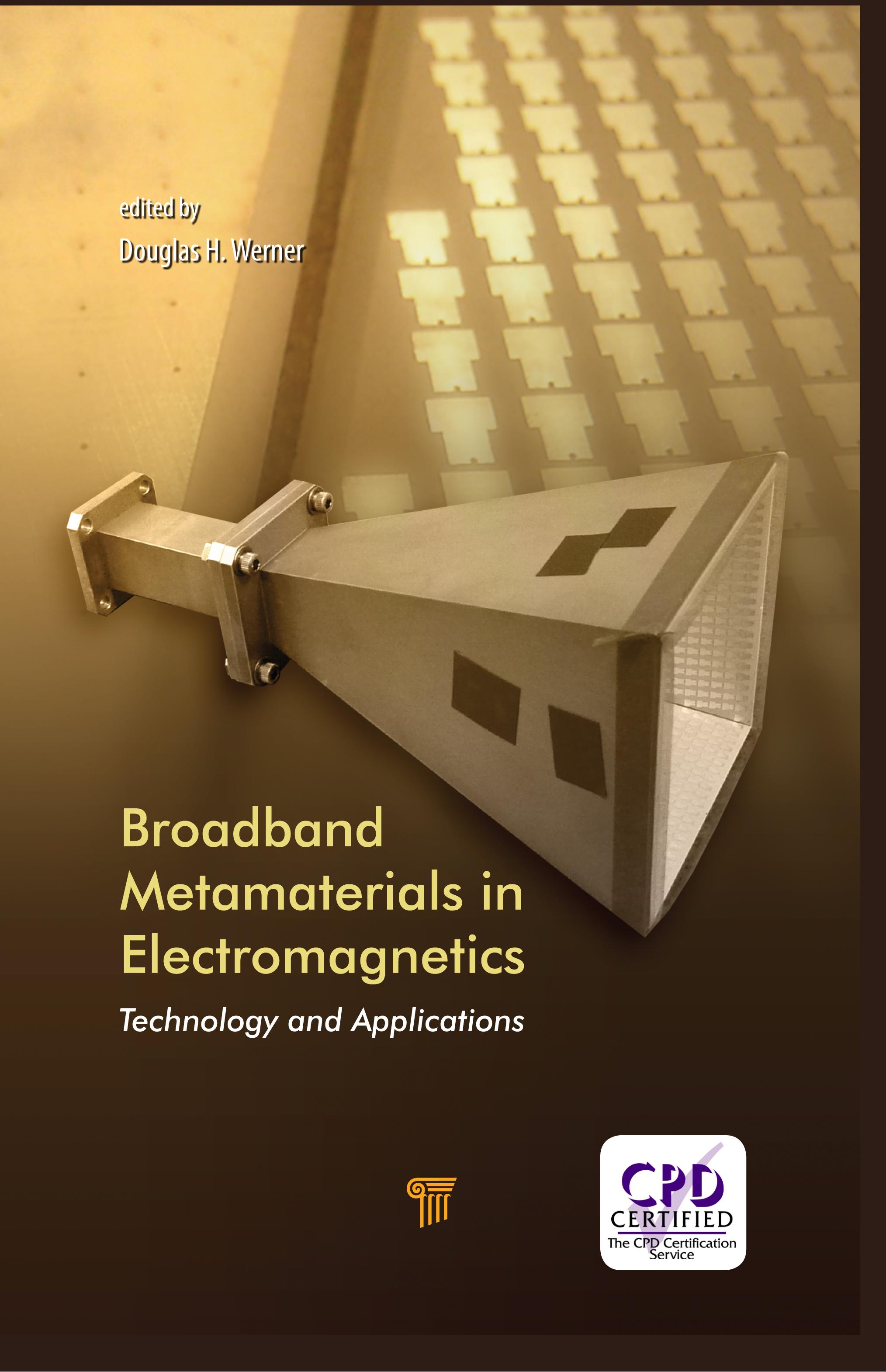 Broadband Metamaterials in Electromagnetics