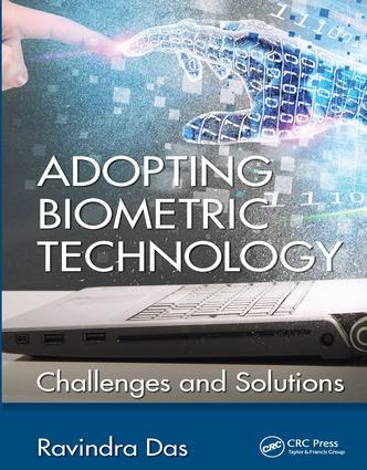 Adopting Biometric Technology: Challenges and Solutions, 1st