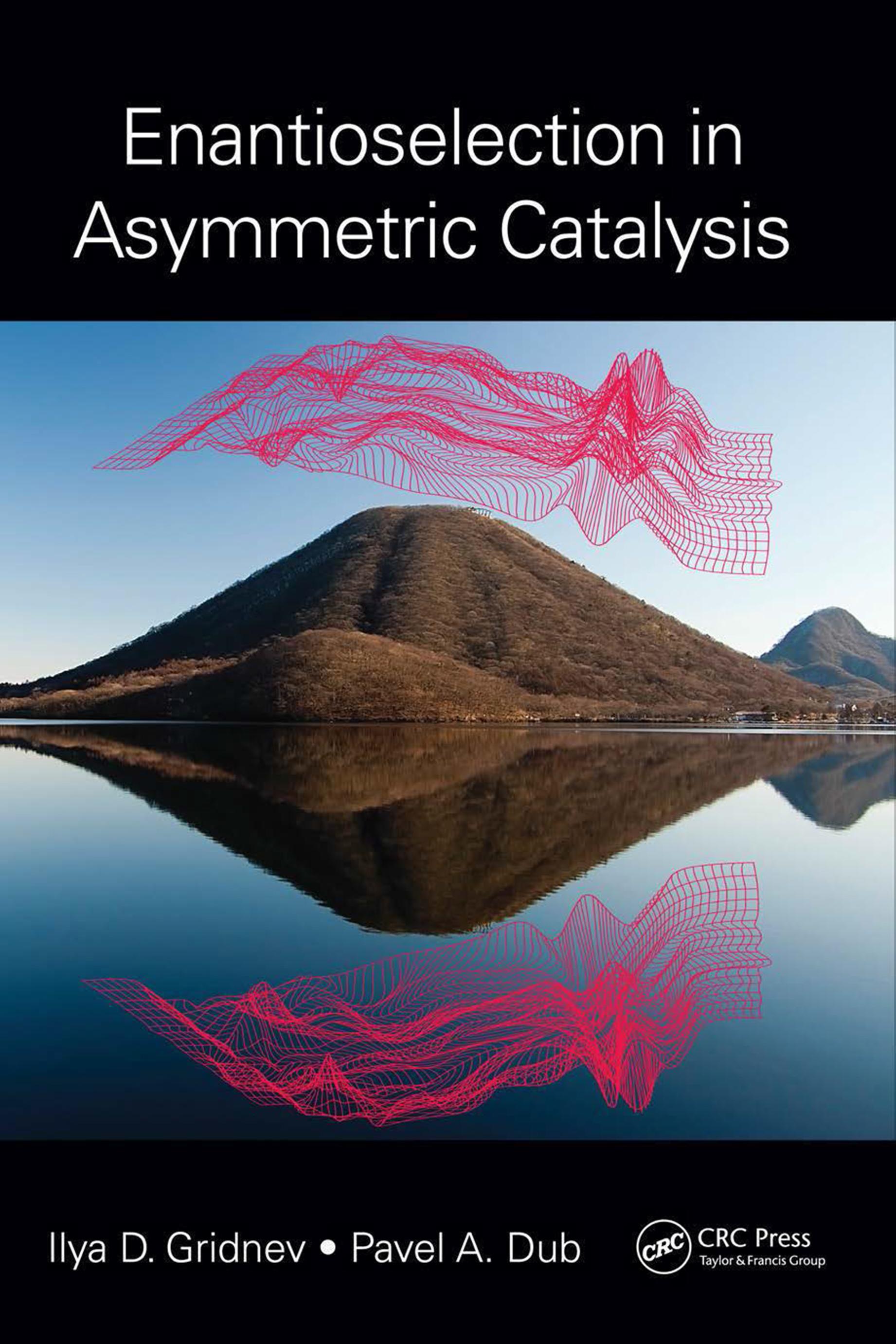 Enantioselection in Asymmetric Catalysis