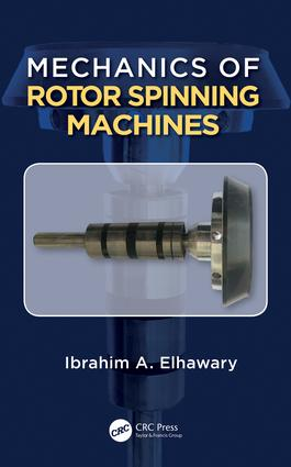 Mechanics of Rotor Spinning Machines: 1st Edition (Hardback) book cover