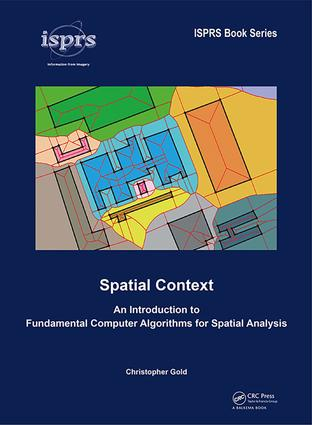 Spatial Context: An Introduction to Fundamental Computer Algorithms for Spatial Analysis book cover