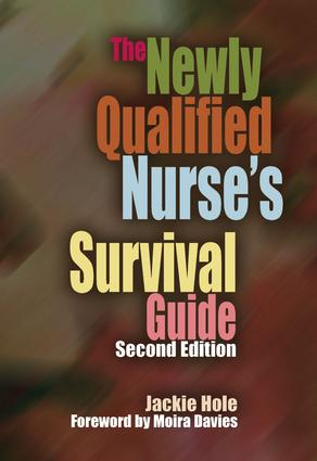 The Newly Qualified Nurse's Survival Guide book cover