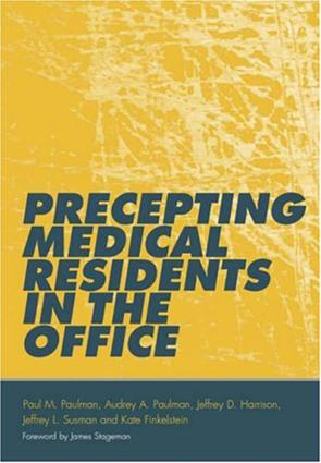 Precepting Medical Residents in the Office: 1st Edition (e-Book) book cover