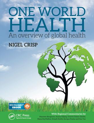 One World Health: An Overview of Global Health, 1st Edition (e-Book) book cover