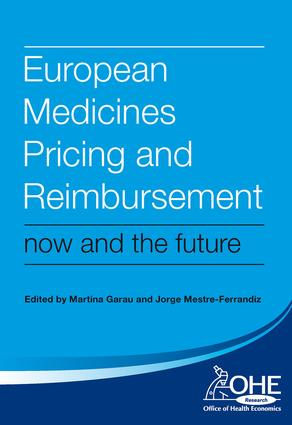 European Medicines Pricing and Reimbursement: Now and the Future book cover