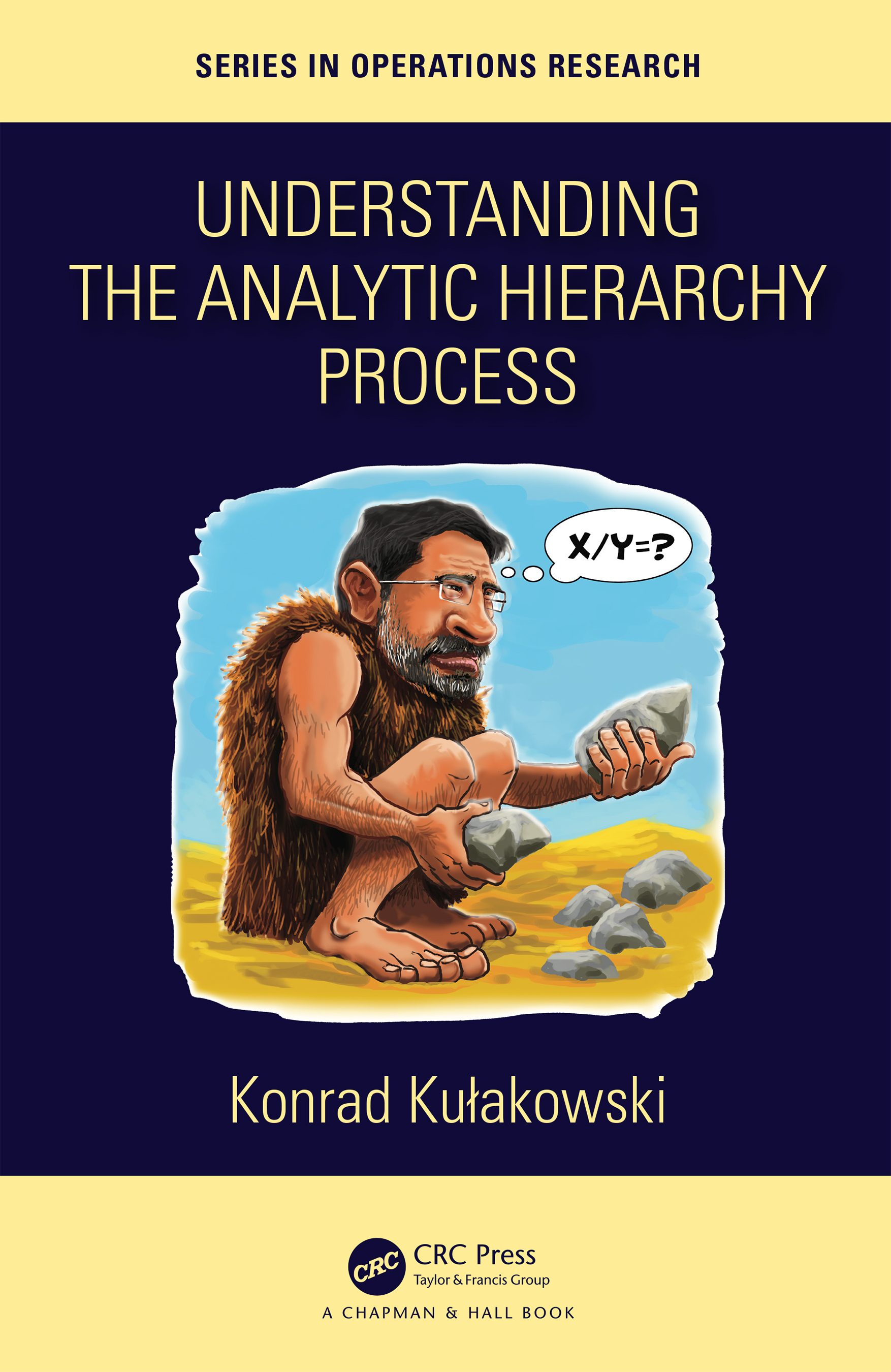 Understanding the Analytic Hierarchy Process