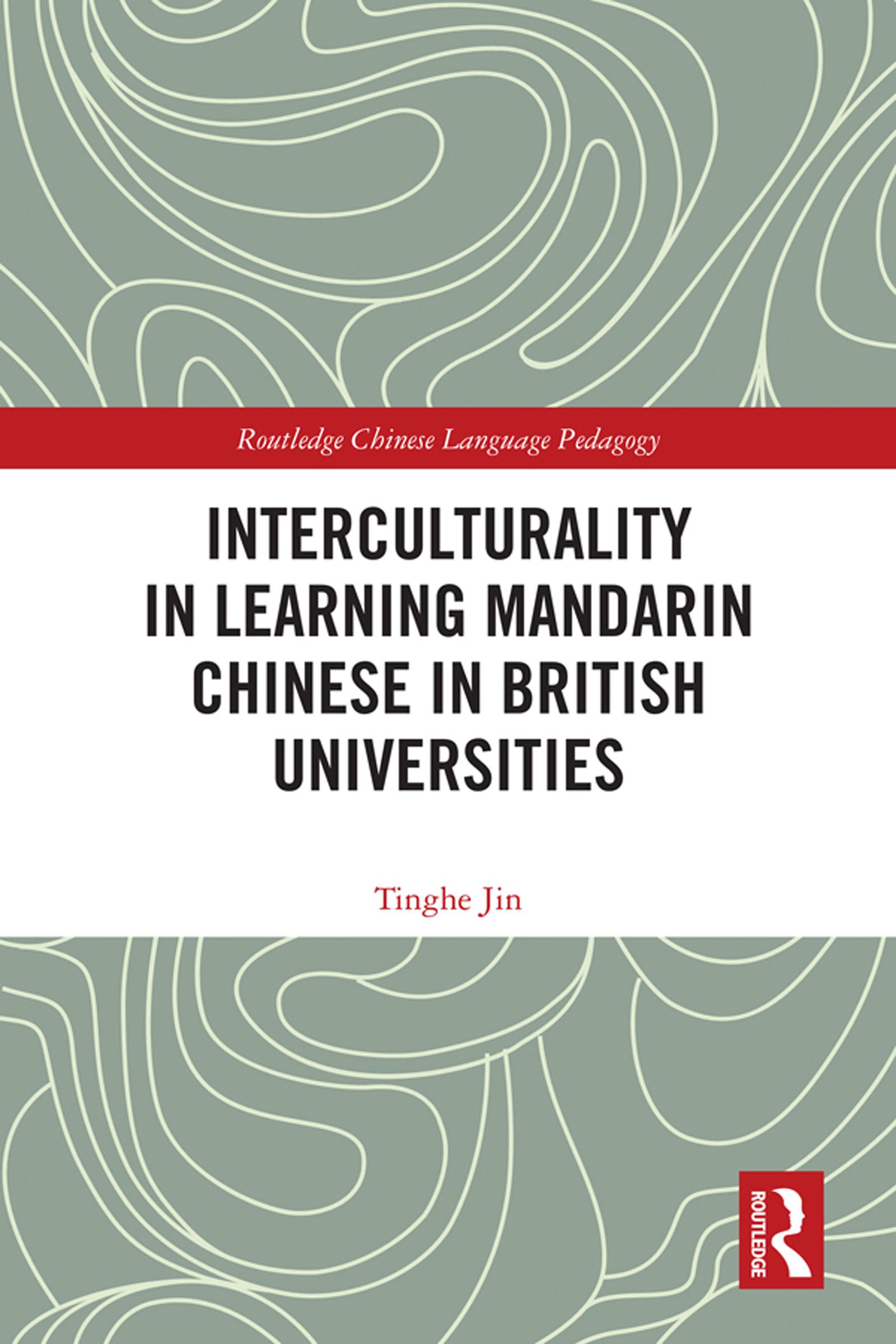 Interculturality in Learning Mandarin Chinese in British Universities