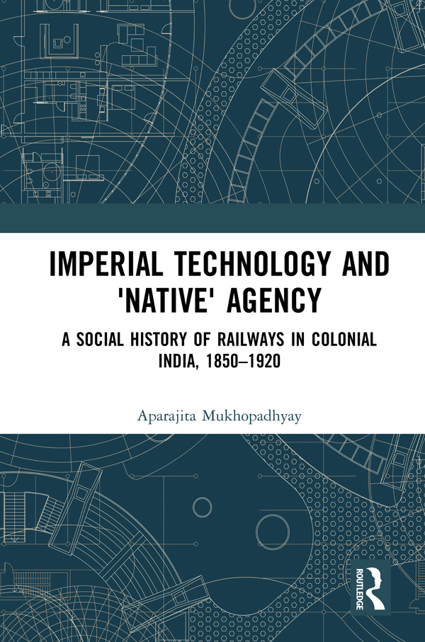 Imperial Technology and 'Native' Agency (Open Access)