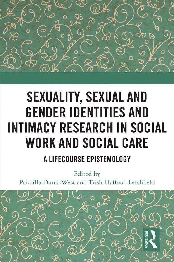 Sexuality, Sexual  and Gender Identities and Intimacy Research in Social Work and Social Care