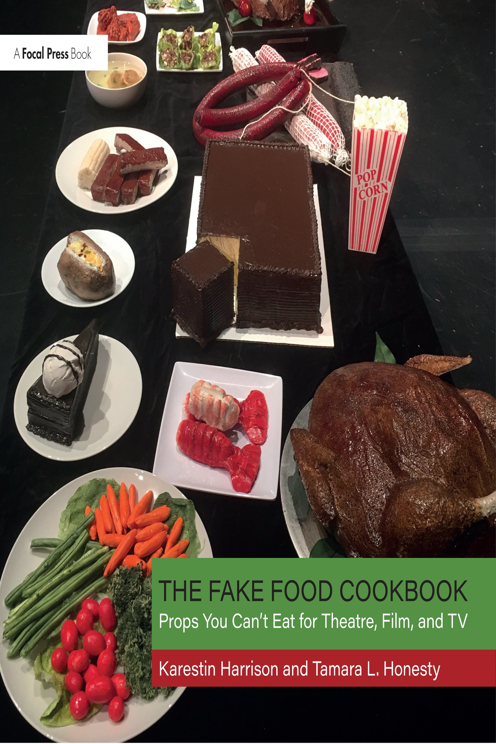 The Fake Food Cookbook