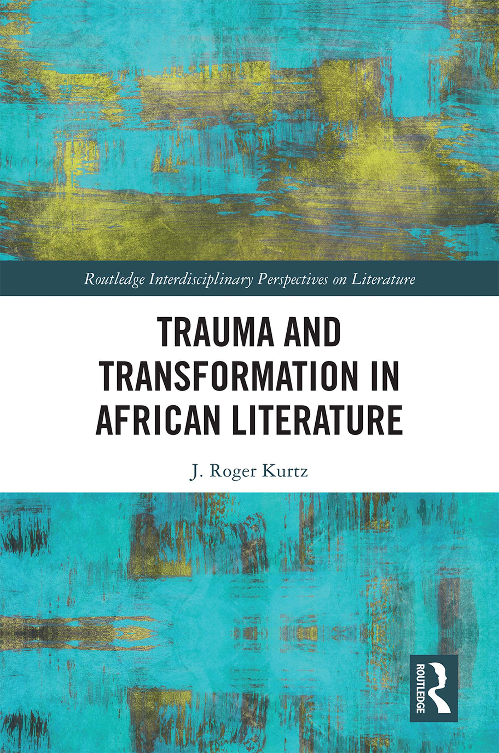 Trauma and Transformation in African Literature