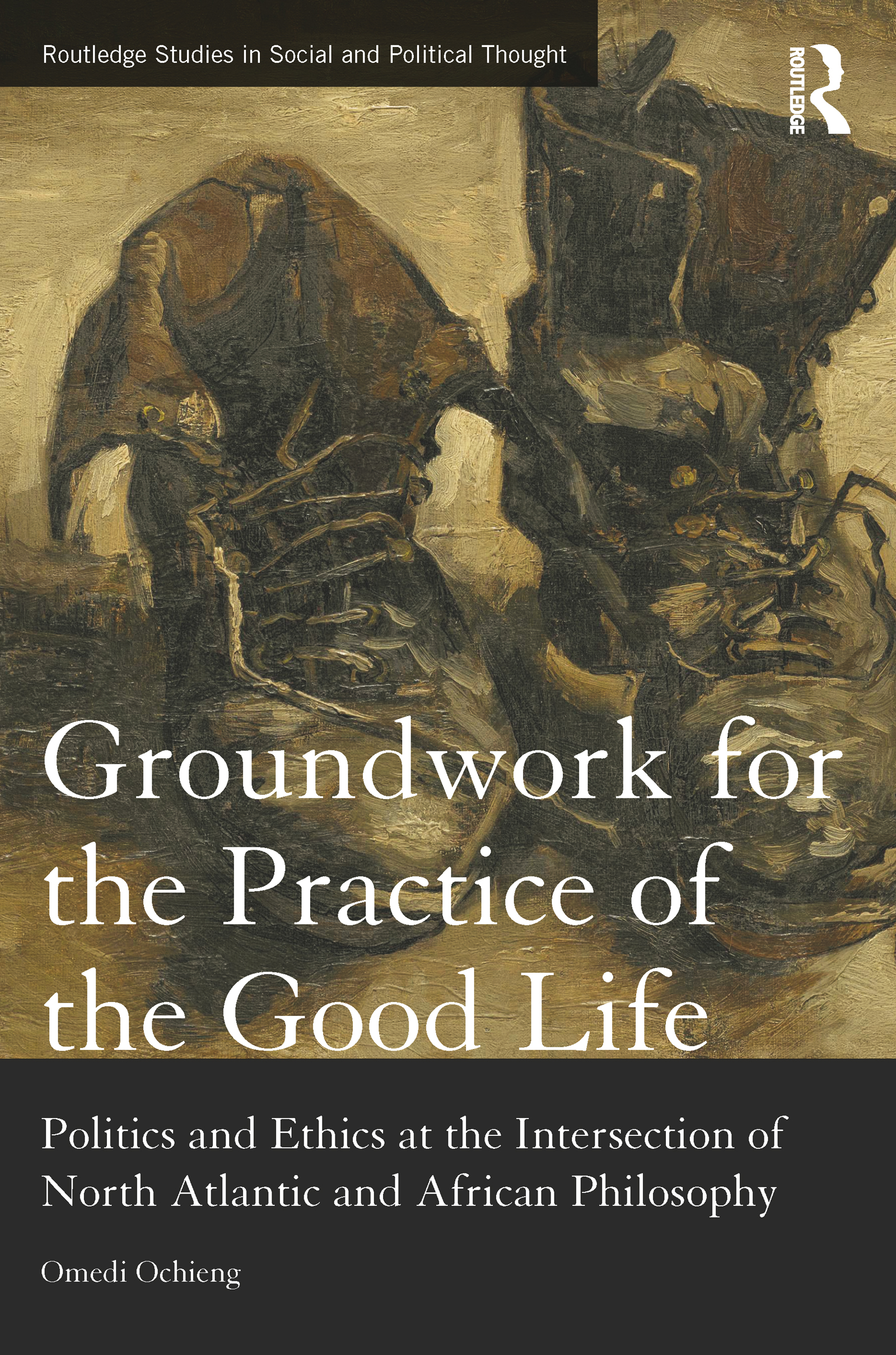 Groundwork for the Practice of the Good Life