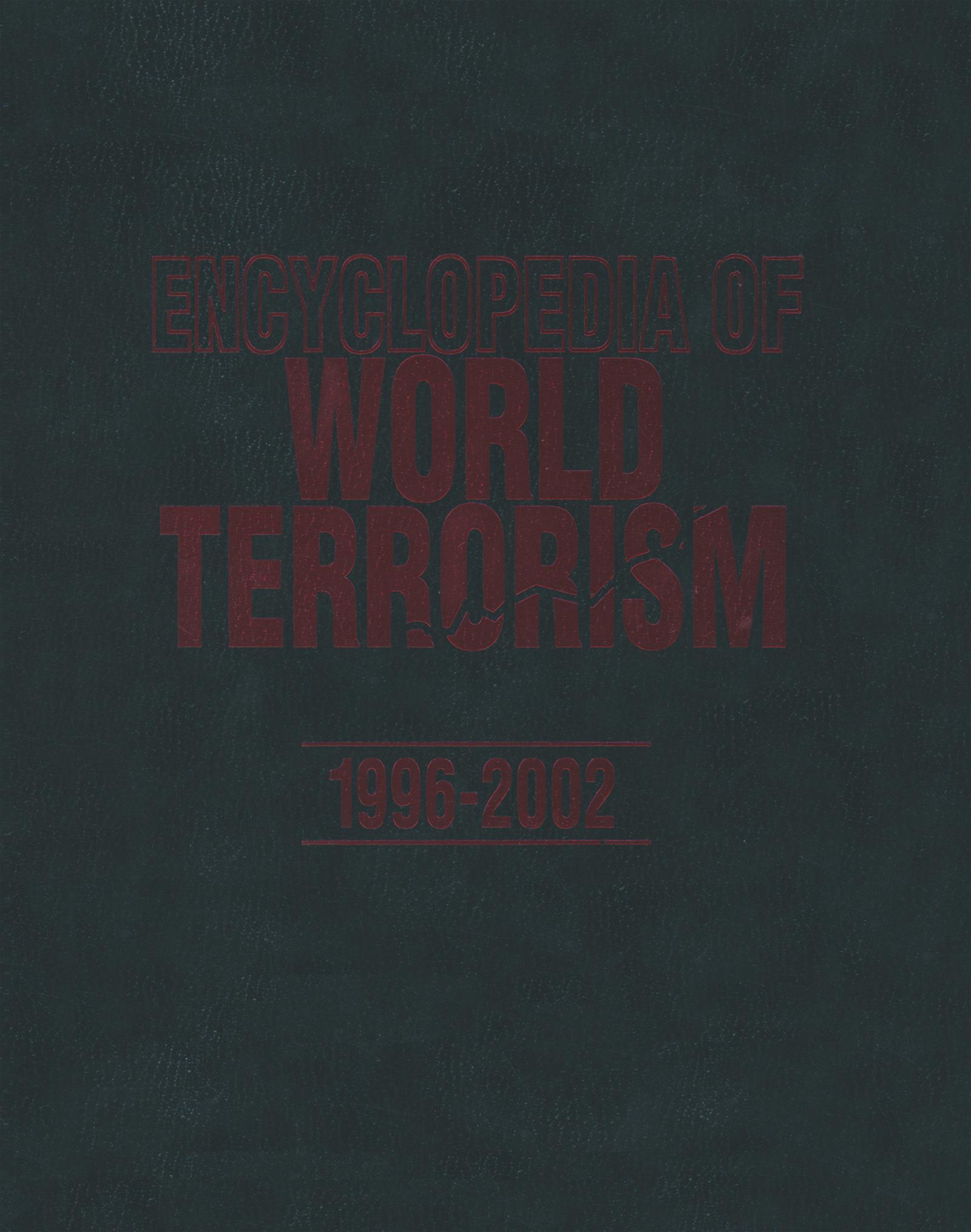 Encyclopedia of World Terrorism: 1996-2002