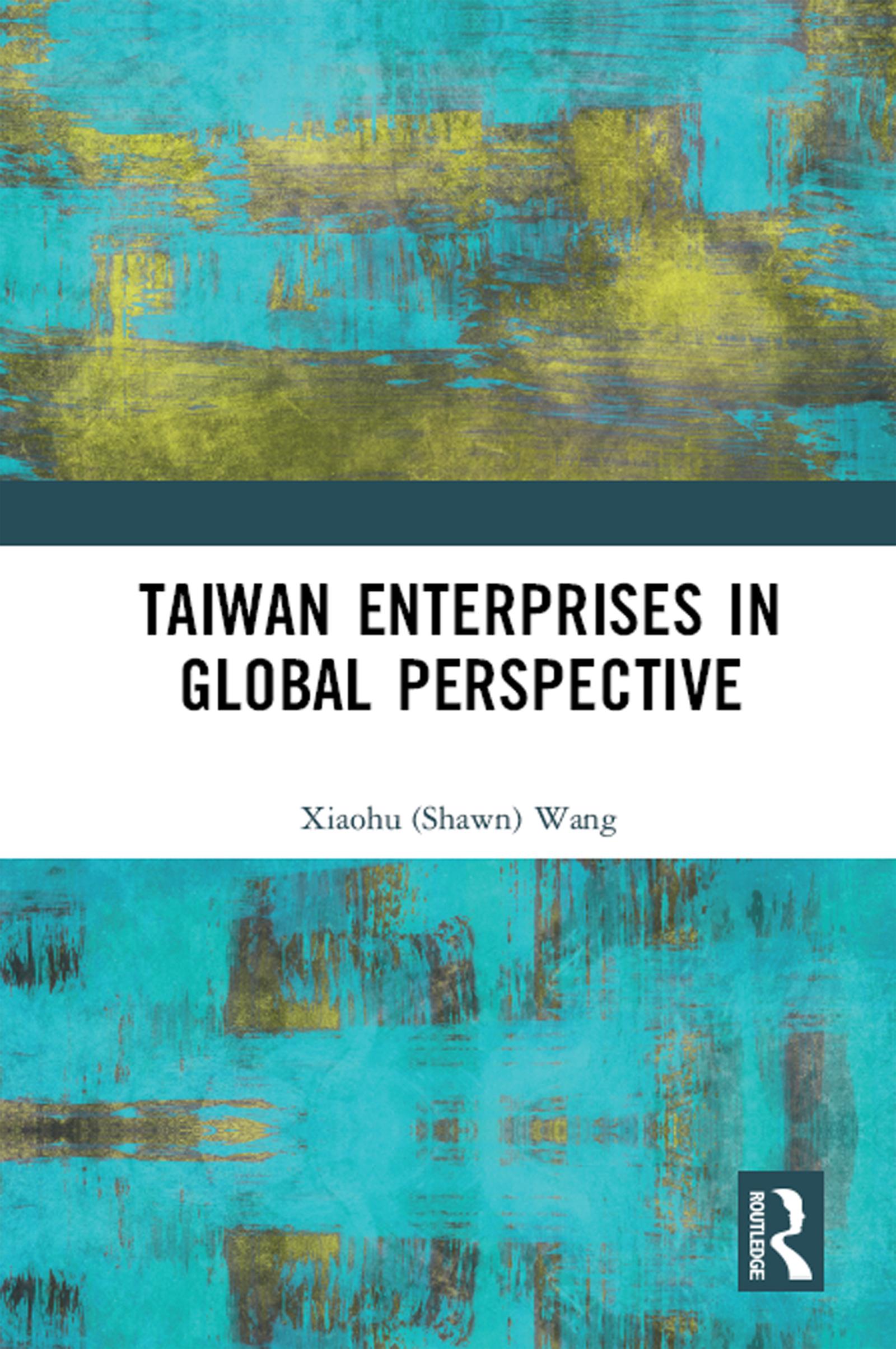 Taiwan Enterprises in Global Perspective