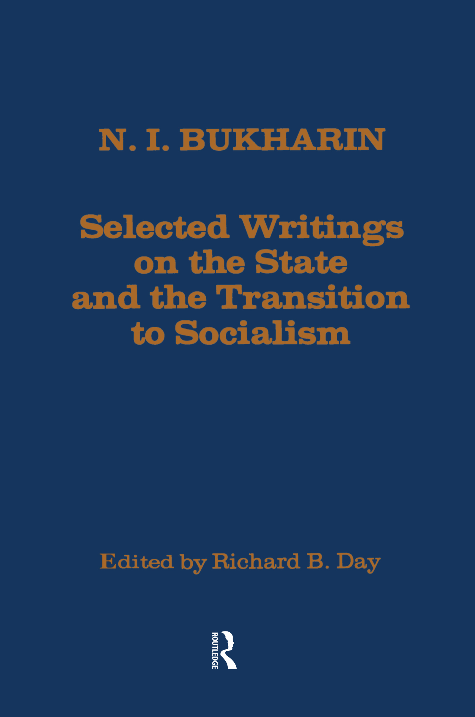 Selected Writings on the State and the Transition to Socialism
