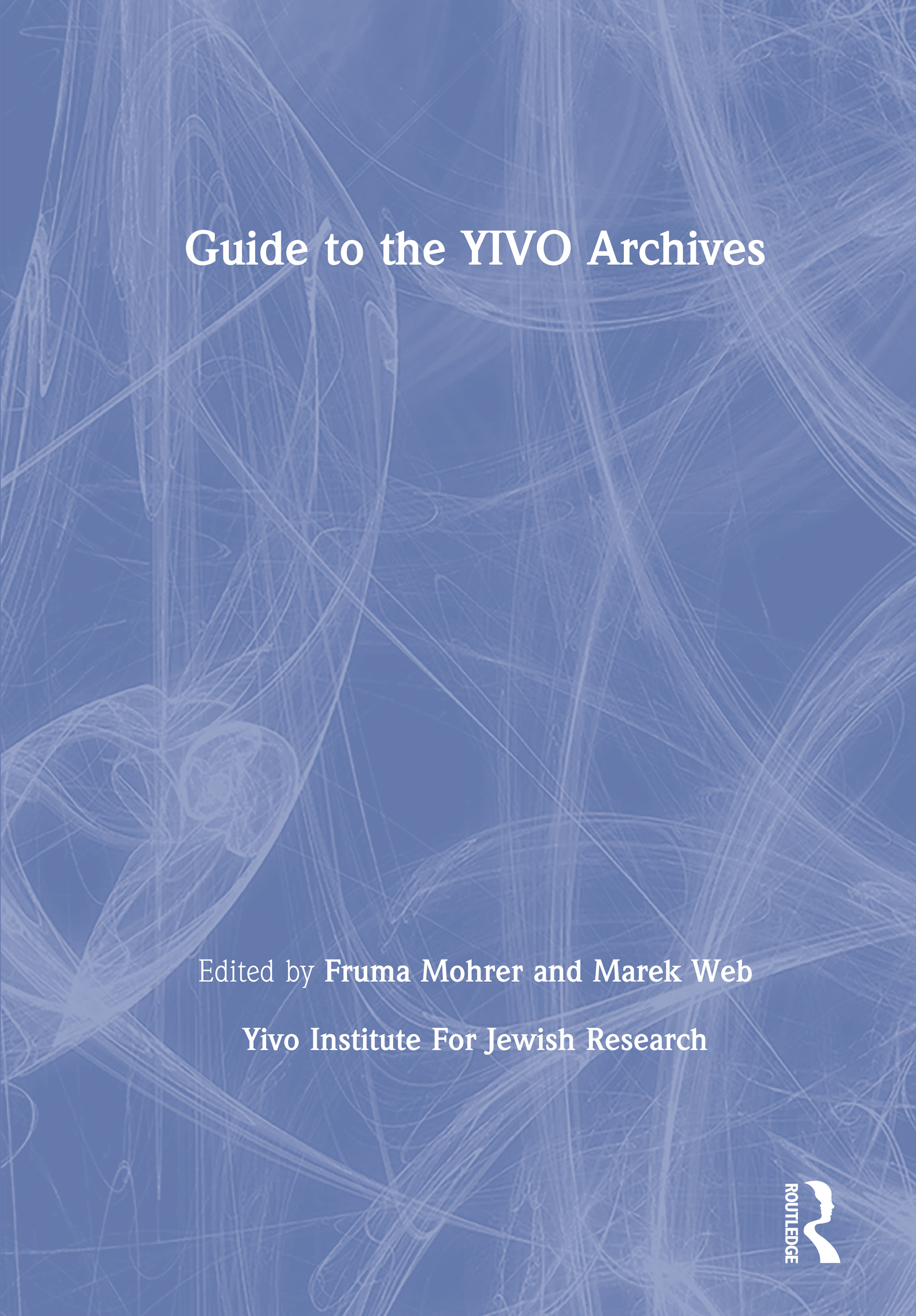 Guide to the YIVO Archives