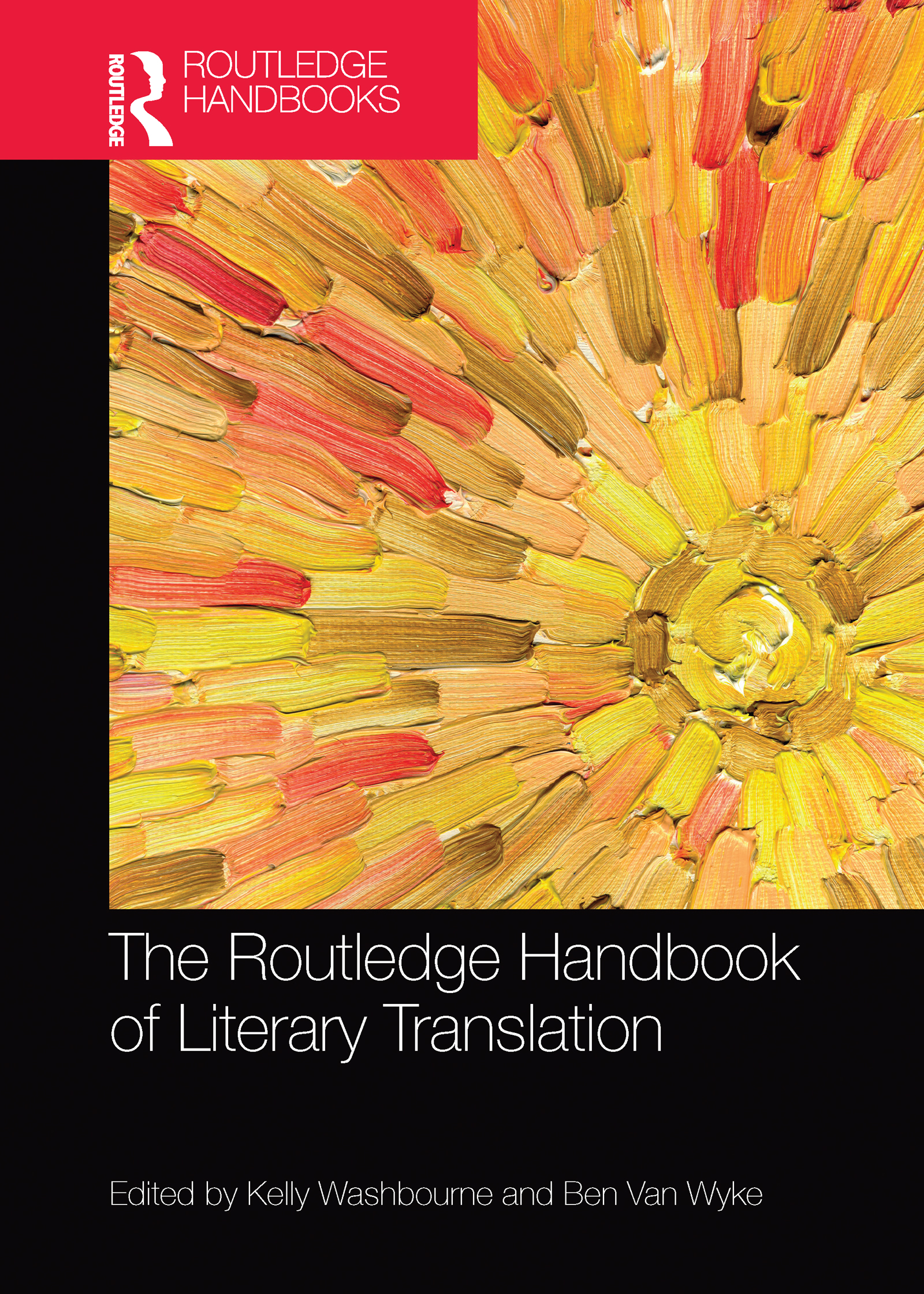 The Routledge Handbook of  Literary Translation
