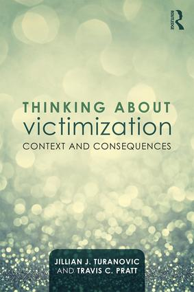 Thinking About Victimization: Context and Consequences, 1st Edition (e-Book) book cover