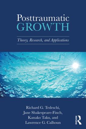 Posttraumatic Growth: Theory, Research, and Applications book cover