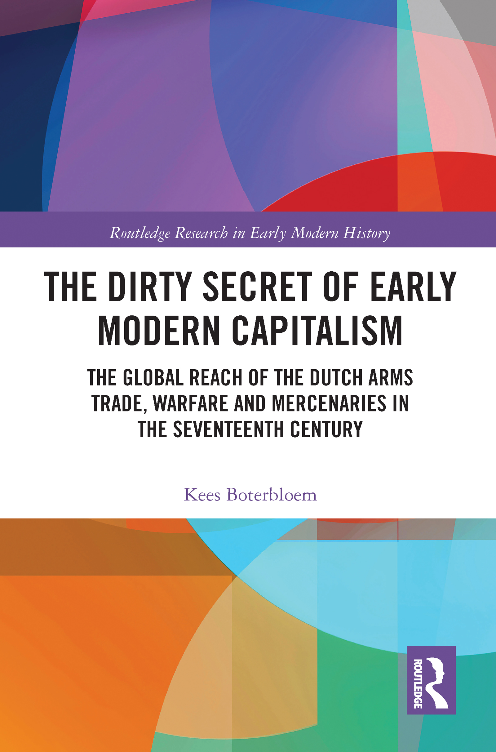 The Dirty Secret of Early Modern Capitalism