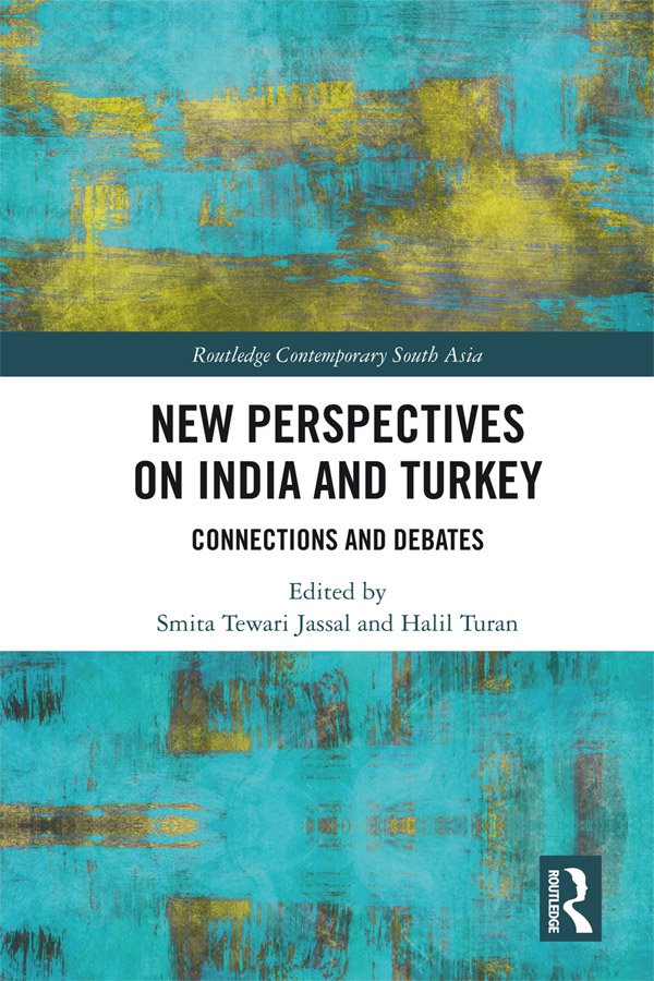 New Perspectives on India and Turkey