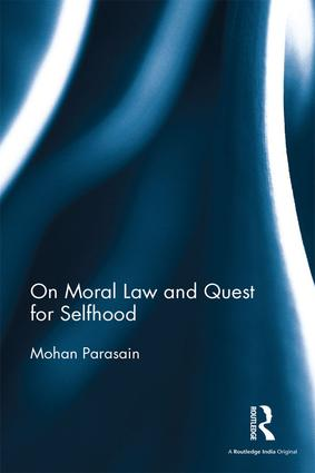 On Moral Law and Quest for Selfhood: 1st Edition (Hardback) book cover