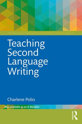 Teaching Second Language Writing: 1st Edition (e-Book) book cover
