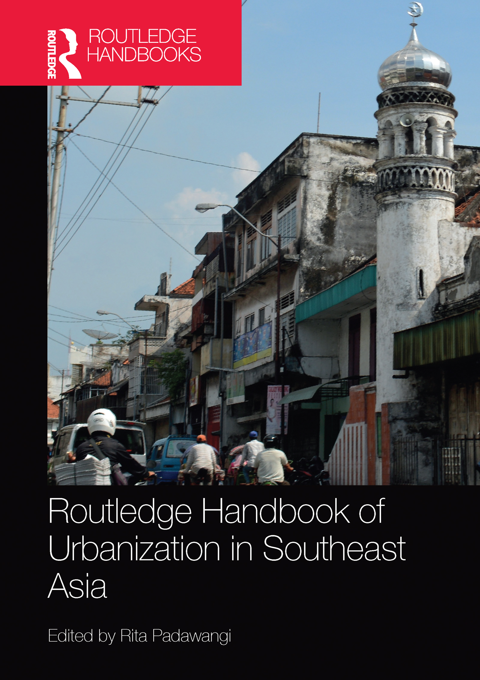 Routledge Handbook of Urbanization in Southeast Asia