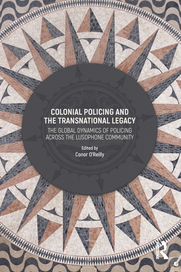 Colonial Policing and the Transnational Legacy