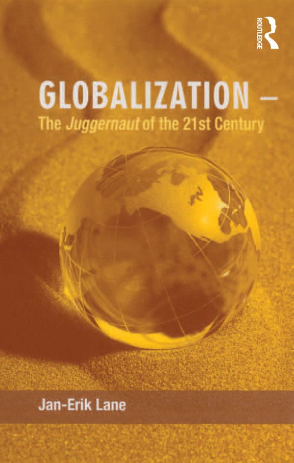 Globalization – The Juggernaut of the 21st Century