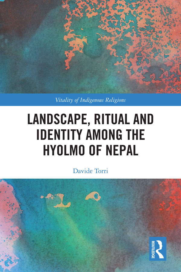 Landscape, Ritual and Identity among the Hyolmo of Nepal: The Buddha and the Drum book cover