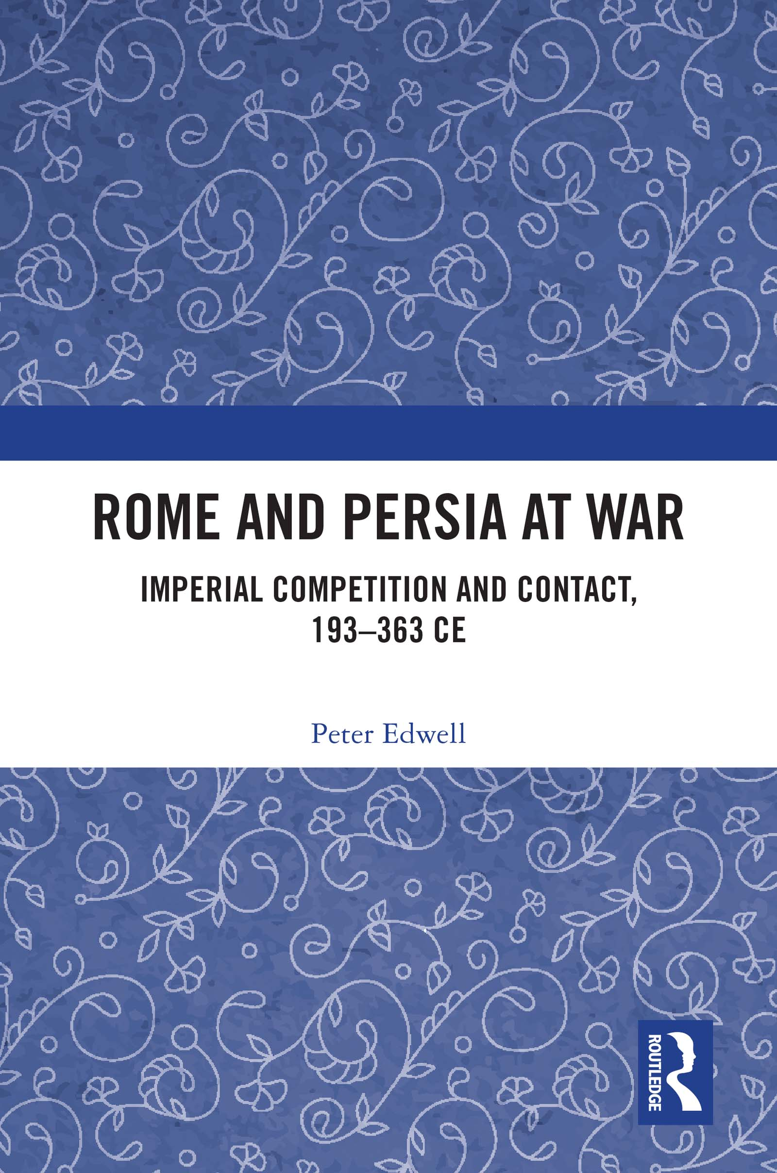 Conflict and diplomacy between Rome and Persia under Constantius II and Shapur II