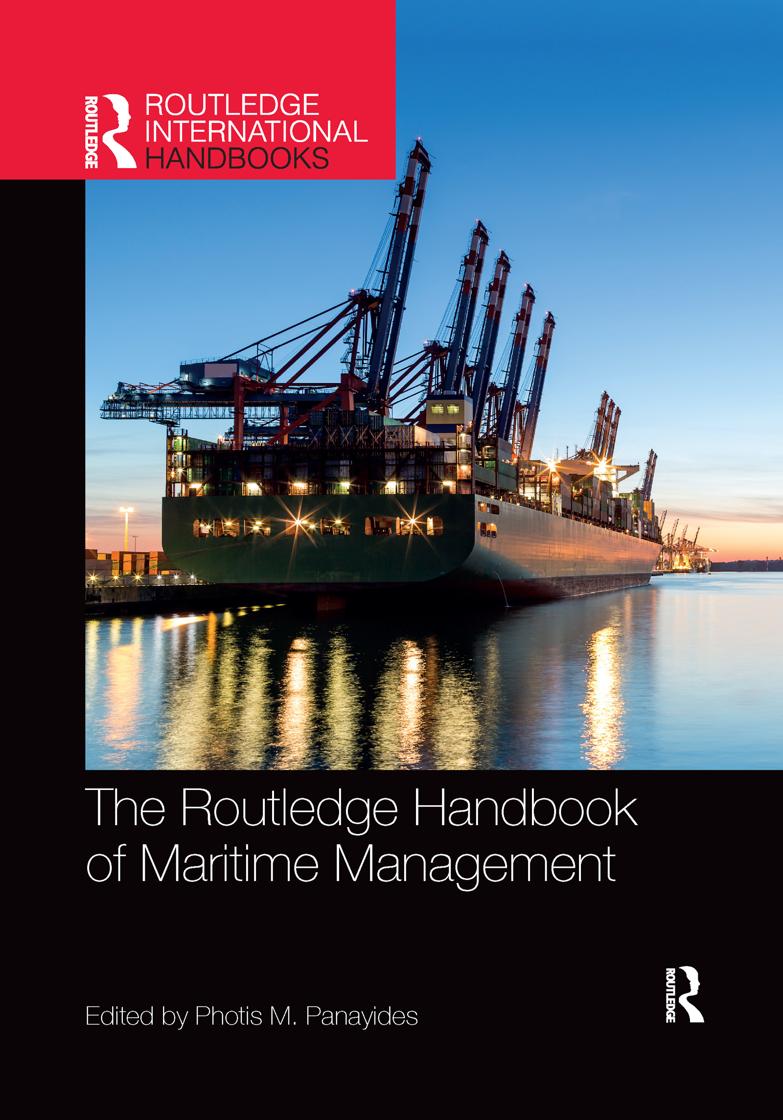 The Routledge Handbook of Maritime Management