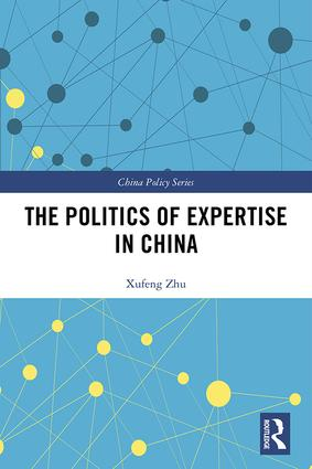 The Politics of Expertise in China