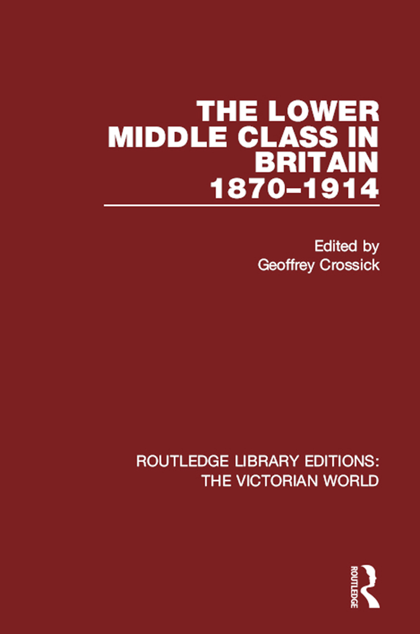 The Emergence of the Lower Middle Class in Britain: A Discussion