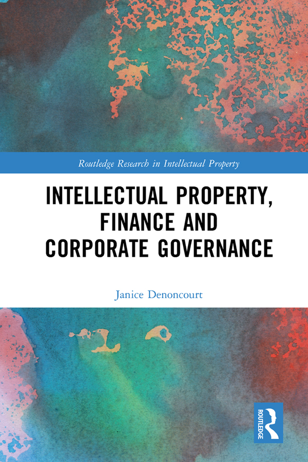 Intellectual Property, Finance and Corporate Governance