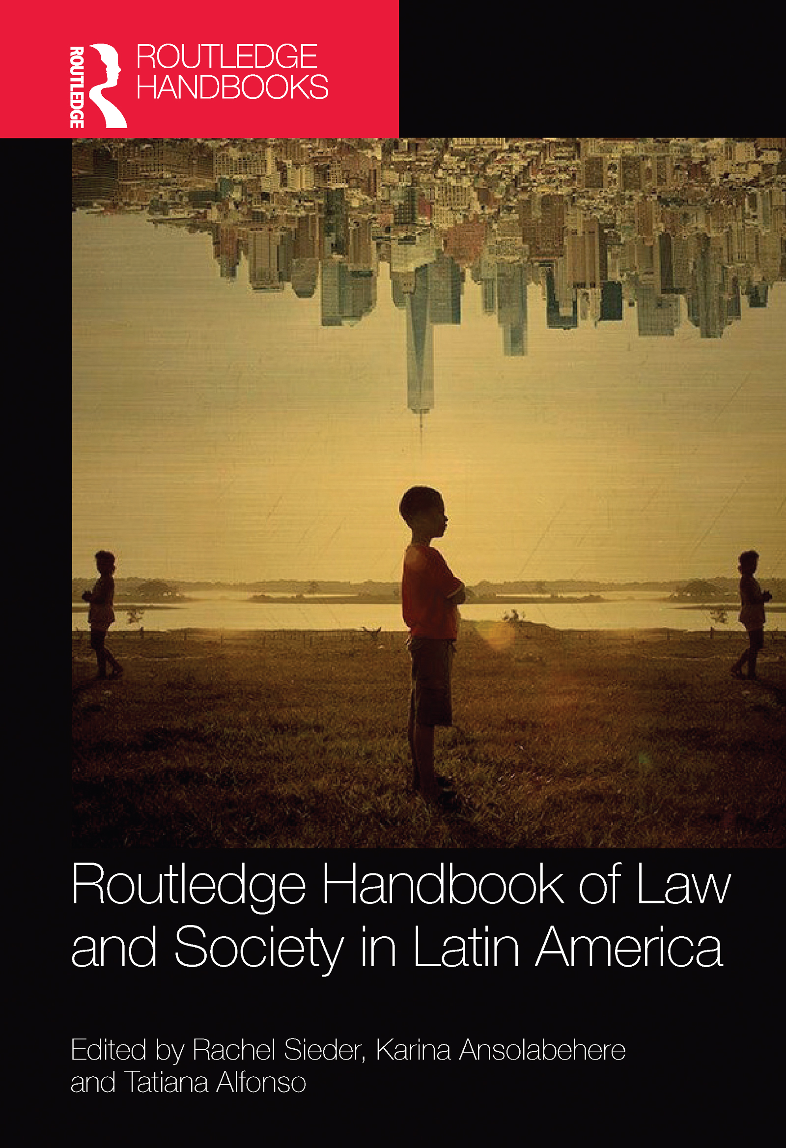 Routledge Handbook of Law and Society in Latin America